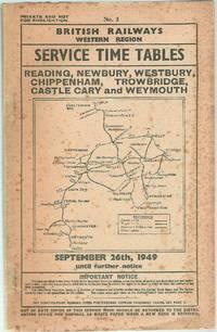 Service Time Tables No.3 Reading, Newbury, Westbury, Chippenham, Trowbridge, Castle Cary and...