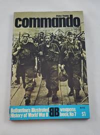 Commando (Ballantine's illustrated history of World War II. Weapons book, no. 7)
