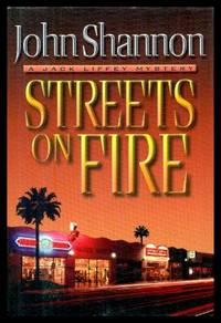 STREETS OF FIRE - A Jack Liffey Mystery