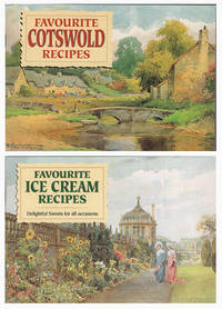 Favorite Recipes: Cotswold Recipes, Christmas Recipes, Fruits, Vegetable Fare,  Ice Creams, Sorbets and  Puddings