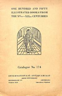 Catalogue 174/n.d.: One hundred and fifty illustrated books from the XVth  - XIXth Centuries.