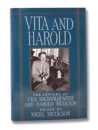 Vita and Harold: The Letters of Vita Sackville-West and Harold Nicolson