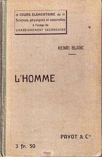 L'Homme - Cours Elementaire D'Histoire Naturelle - ASSOCIATION COPY