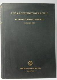 image of Short-term photography. Report on the 7th International Congress for Short-Term Photography and High-Frequency Cinematography, Zurich 12-18 September 1965