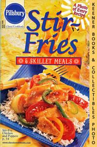 Pillsbury Classic #234: Stir-Fries & Skillet Meals: Pillsbury Classic  Cookbooks Series