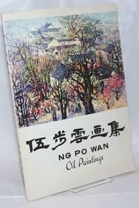 image of Ng Po Wan oil paintings / Wu Buyun you hua xuan