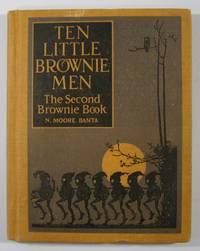 Ten Little Brownie Men:The Second Brownie Book