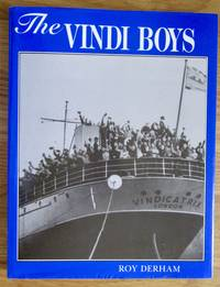 The Vindi Boys: Day to Day Life with the TS Vindicatrix 1939-1966: Day to Day Life with 7.5 Vindicatrix 1939-1966