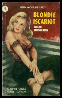 BLONDIE ISCARIOT by  Edgar Lustgarten - Paperback - First Printing - First Thus - 1950 - from W. Fraser Sandercombe and Biblio.com