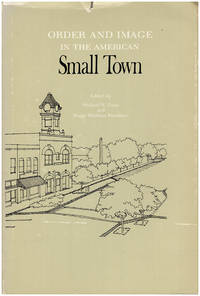 Order and Image in the American Small Town