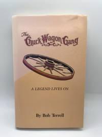 The Chuck Wagon Gang: A Legend Lives On