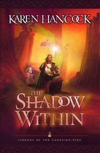 The Shadow Within (Legends of the Guardian-King)
