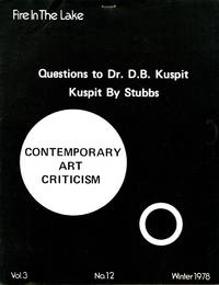 Fire in the lake. Vol. 3, no. 12, Winter 1978. Questions to Dr. D. B. Kuspit. Kuspit by Stubbs