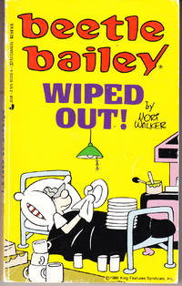 Beetle Bailey: Wiped Out by  Mort Walker - Paperback - 1st Printing - 1989 - from John Thompson and Biblio.com