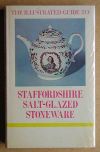 The Illustrated Guide to Staffordshire Salt-Glazed Stoneware.