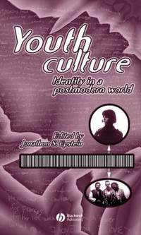 Youth Culture : Identity in a Postmodern World