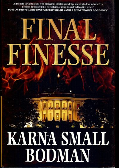 BODMAN, Karna Small. FINAL FINESSE. NY: Tom Doherty Associates Book, . 8vo., boards in dust jacket; ...