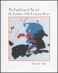 The Psychology of Art and the Evolution of the Conscious Brain (Bradford Books)