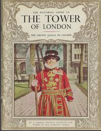 Pictorial Guide To The Tower Of London The Crown Jewels in Color