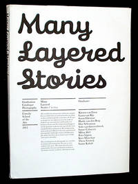 Many Layered Stories: 2011 Graduation Catalogue, Photography, Utrecht School of the Arts