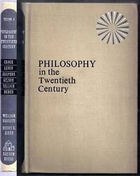 Philosophy in the Twentieth Century. An Anthology. Volume Four (4) Only