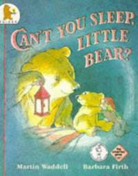 image of Can't You Sleep, Little Bear?