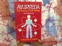 Ayurveda: The Science of Self-Healing
