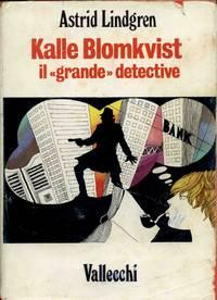 "KALLE BLOMKVIST IL ""GRANDE"" DETECTIVE"