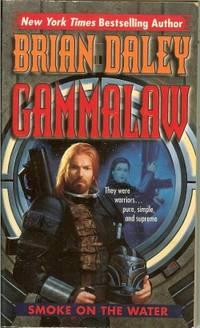 SMOKE ON THE WATER: GammaLAW Book One