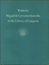 Works by Miguel de Cervantes Saavedra in the Library of Congress