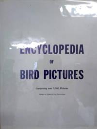 Encyclopedia of Bird Pictures:  Comprising over 5000 Pictures