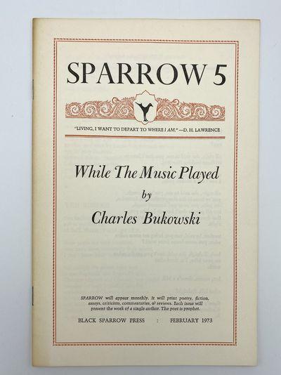 Santa Barbara: Black Sparrow Press, 1975. A near-fine copy with light toning to wrapper edges. 8vo. ...