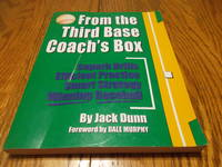 image of From the Third Base Coach's Box; Superb Drills Efficient Practice Smart Strategy Winning Baseball