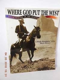 Where God Put the West  Movie Making in the Desert