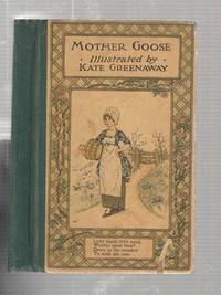 Mother Goose by Kate Greenaway - Hardcover - (1902) - from The Old Book Shop of Bordentown (ABNJ) and Biblio.com