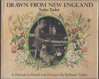 image of Drawn from New England, Tasha Tudor, A Portrait in Words and Pictures.