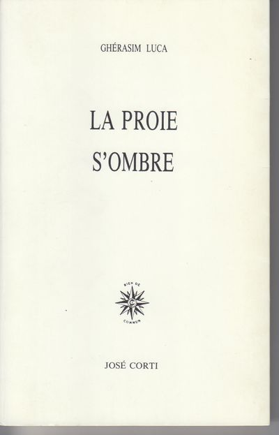 Paris: Librairie Jose Corti. 1991. First Edition; First Printing. Softcover. Wraps, a fine copy, poe...