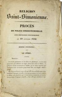 Religion Saint-Simonienne. Procès en Police Correctionnelle sous Prévention d'Escroquerie le 19 octobre 1832