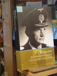 Memoirs: Ten Years and Twenty Days by Doenitz, Admiral Karl - 2012