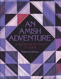 An Amish Adventure: Workbook for Color in Quilts