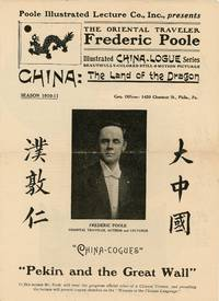Illustrated China-Logue Series - China: The Land of the Dragon Pekin and the Great Wall [China, Travel & Tourism, Exploration, Lecture Series]