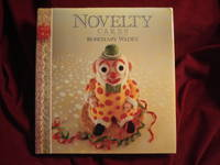 Novelty Cakes. by  Rosemary Wadey - First edition. - 1988. - from BookMine and Biblio.com