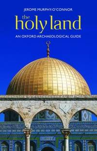 image of The Holy Land : An Oxford Archaeological Guide