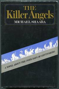 The Killer Angels; A Novel