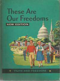 These are Our Freedoms Faith and Freedom Readers 1959