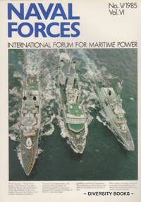 NAVAL FORCES : International Forum for Maritime Power. No. V/1985. Vol. VI