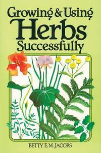 image of Growing and Using Herbs Successfully