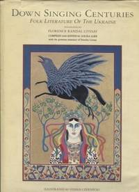 Down singing centuries ;  Folk literature of the Ukraine  Folk literature  of the Ukraine
