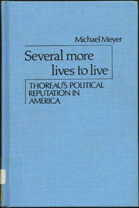 image of Several More Lives To Live: Thoreau's Political Reputation In America