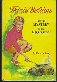 image of TRIXIE BELDEN AND THE MYSTERY ON THE MISSISSIPPI